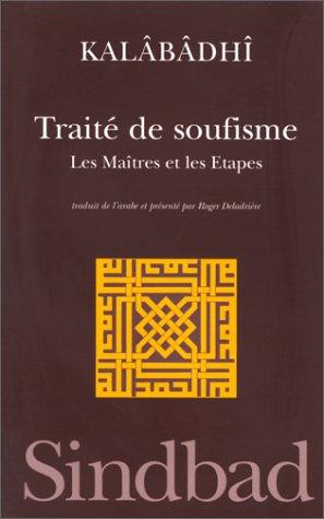 9782742707942: Trait� de soufisme : Les ma�tres et les �tapes...
