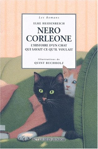9782742708123: Nero Corleone, Hisoire d'un chat qui savait ce qu'il voulait