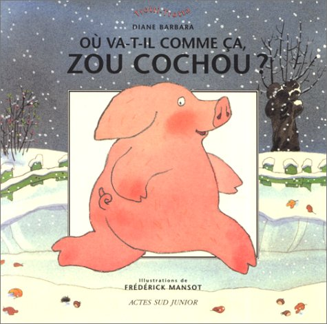 9782742708208: O� va-t-il comme �a, Zou Cochou?
