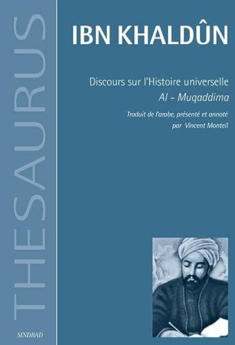 DISCOURS SUR L HISTOIRE UNIVERSELLE: KHALDUN IBN