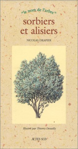 SORBIERS ET ALISIERS: DRAPIER NICOLASY