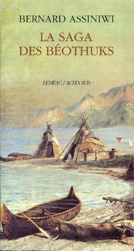 9782742710133: La saga des Béothuks