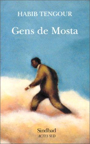 9782742710638: Gens de Mosta: Moments 1990-1994 (Bibliothèque arabe) (French Edition)
