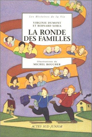 RONDE DES FAMILLES -LA-: DUMONT SORIA