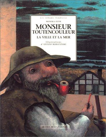 9782742711420: Monsieur Toutencouleur : la ville et la mer