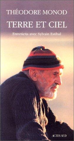 9782742711642: Terre et ciel: Entretiens avec Sylvain Estibal (French Edition)