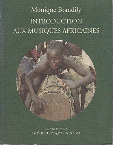 9782742713608: INTRODUCTION AUX MUSIQUES AFRICAINES