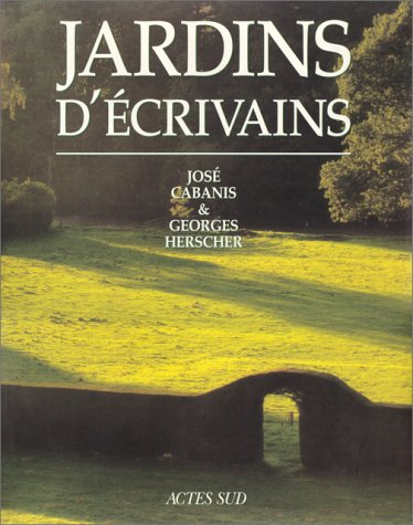 JARDINS D'ÉCRIVAINS: CABANIS JOS�