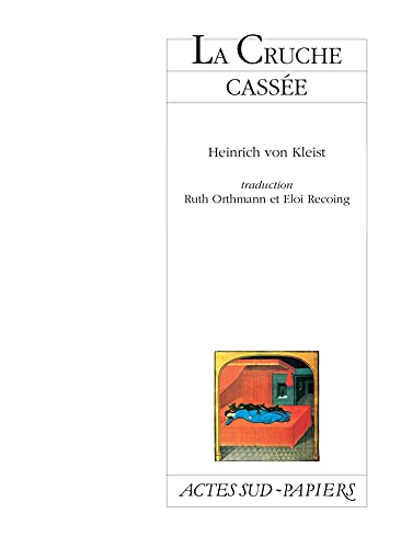 CRUCHE CASSÉE (LA): KLEIST HEINRICH VON