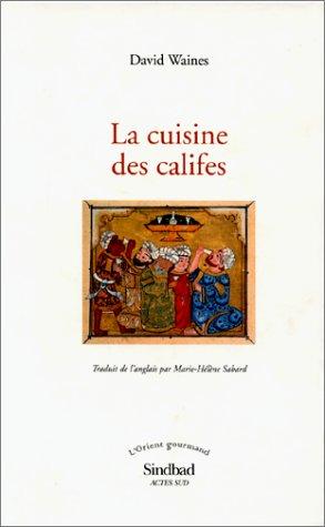 9782742717989: La cuisine des califes