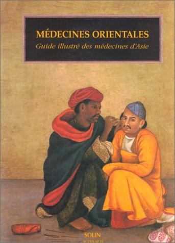 Médecines orientales: Alphen, Jan van; Aris, Anthony