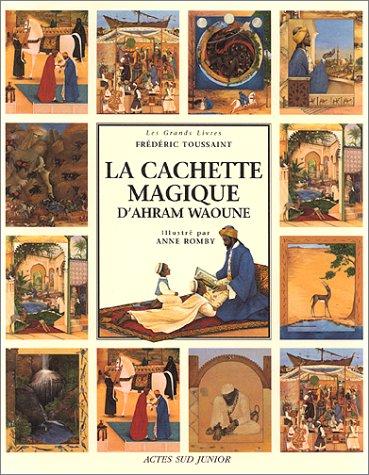 La cachette magique d'Ahram Waoune: Toussaint, Fr?d?ric, Romby,