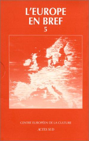 L'Europe en bref, coffret numéro 5. Coffret réunissant : L'Europe et la ...