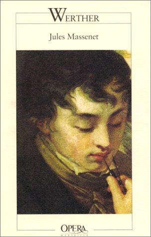 9782742719877: Werther, d'après le roman de Goethe,