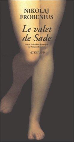 VALET DE SADE (LE): FROBENIUS NIKOLAJ