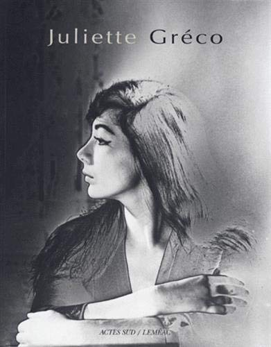 Juliette Gre?co: Hommage photographique (French Edition)