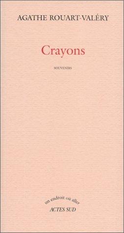 9782742721665: Crayons: Souvenirs (Un endroit où aller) (French Edition)