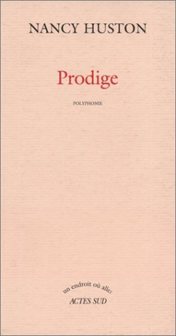 9782742722686: Prodige: Polyphonie (Un endroit où aller) (French Edition)