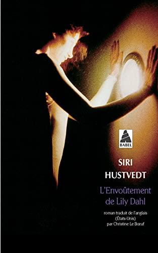 ENVOÛTEMENT DE LILY DAHL (L'): HUSTVEDT SIRI