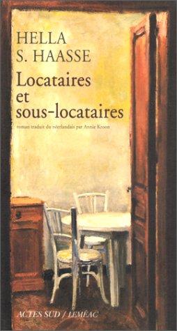 Locataires Et Sous Locataires (Romans, nouvelles, récits) (French Edition) (9782742722907) by Haasse, Hella S.