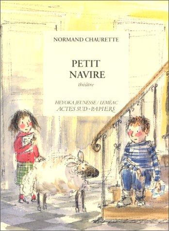 PETIT NAVIRE: CHAURETTE NORMAND
