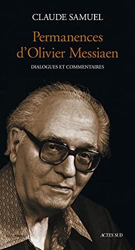 """Permanences d'Olivier Messiaen: Dialogues et commentaires (""""Serie Musique"""") (French ..."""