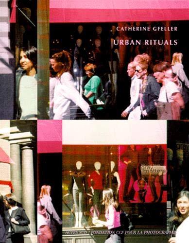 Urban Rituals. Coédition Fondation CCF pour la photographie: Catherine Gfeller
