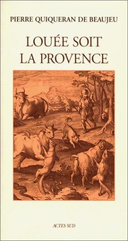 9782742725021: Louée soit la Provence !