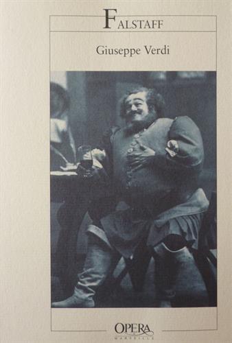 9782742725069: Falstaff : Comédie lyrique en trois actes, [nouv. production de l'Opéra de Marseille, 20,23,26 et 28 novembre 1999]