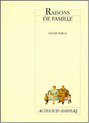 RAISONS DE FAMILLE: AUBERT G�RALD