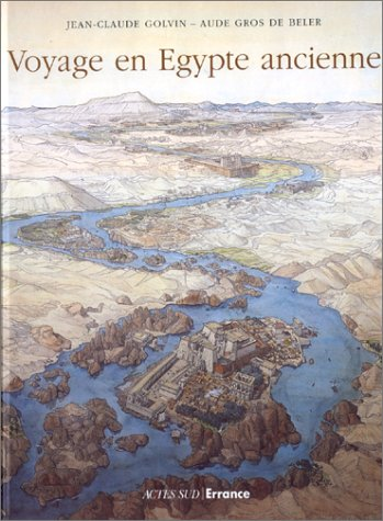 9782742725564: Voyage en Egypte ancienne (French Edition)