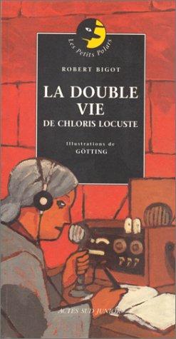 9782742726295: La Double Vie de Chloris Locuste
