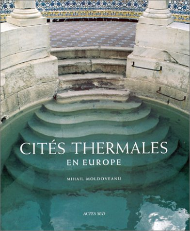 CITÉS THERMALES EN EUROPE: MOLDOVEANU MIHAIL