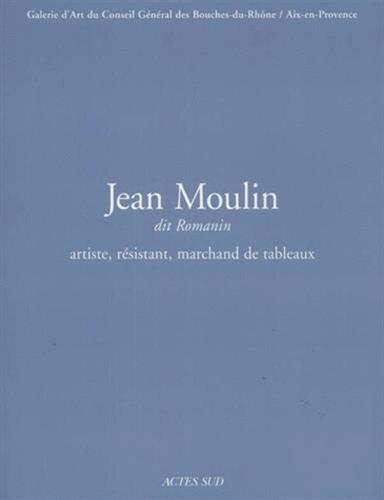 Jean Moulin dit Romanin: Alain Peyre