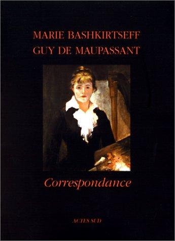 CORRESPONDANCE: MAUPASSANT GUY DE
