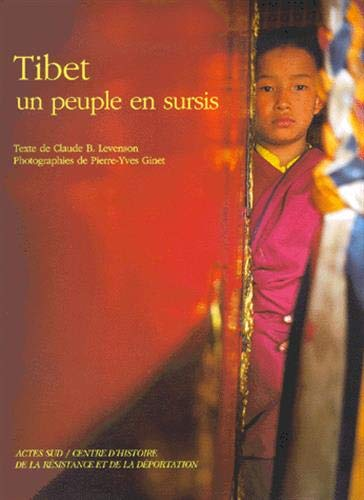 Le Tibet : un peuple en sursis: Levenson/Ginet