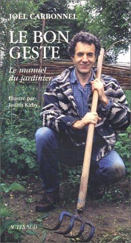 BON GESTE (LE): CARBONNEL JO�L