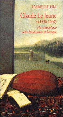 Claude Le Jeune: His, Isabelle