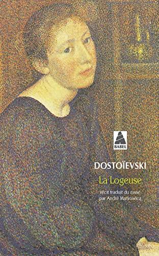 La Logeuse (274272902X) by Fedor Mikhaïlovitch Dostoïevski; André Markowicz