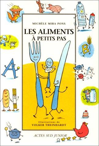 ALIMENTS À PETITS PAS (LES): MIRA-PONS MICH�LE