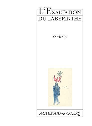 EXALTATION DU LABYRINTHE (L'): PY OLIVIER