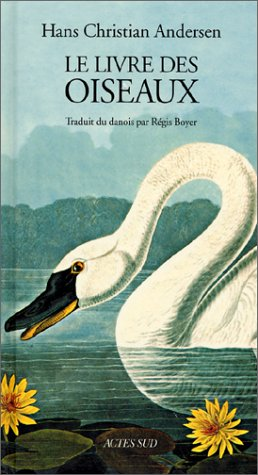 9782742730476: Le livre des oiseaux