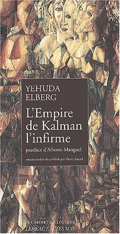 L'empire de Kalman l'infirme: Yehuda Ellberg