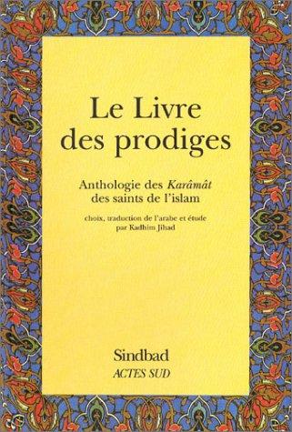 Le Livre des prodiges : Anthologie des
