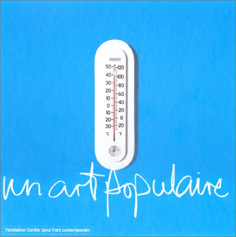 Un art populaire (French Edition): Collectif