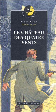 9782742733521: Le Château des quatre vents