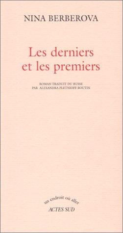 DERNIERS ET LES PREMIERS (LES): BERBEROVA NINA