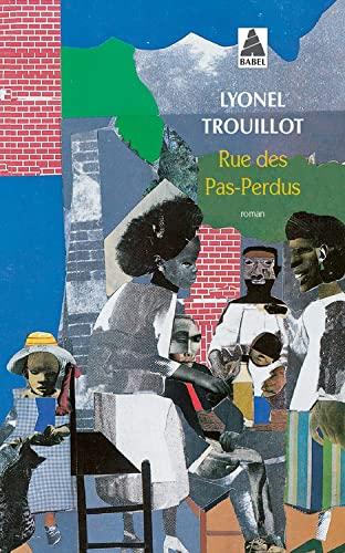RUE DES PAS-PERDUS: TROUILLOT LYONEL