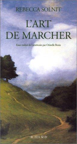 9782742735846: L'Art de marcher