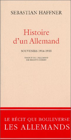 9782742736034: Histoire d'un Allemand : Souvenirs 1914-1933